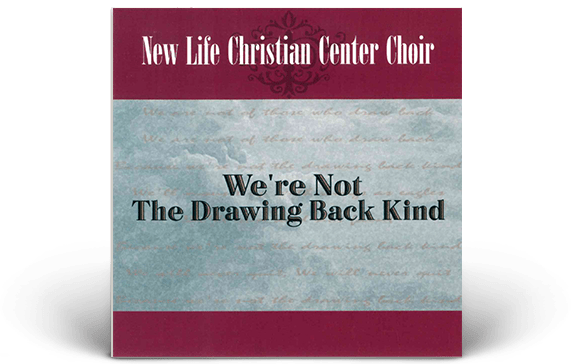 New-Life-Christian-Center-WEB_Were_Not_The_Drawing_Back_Kind